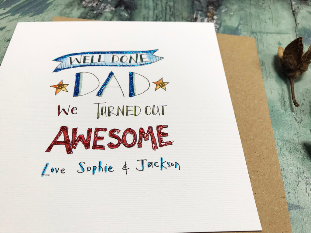 Well done Dad - Personalised