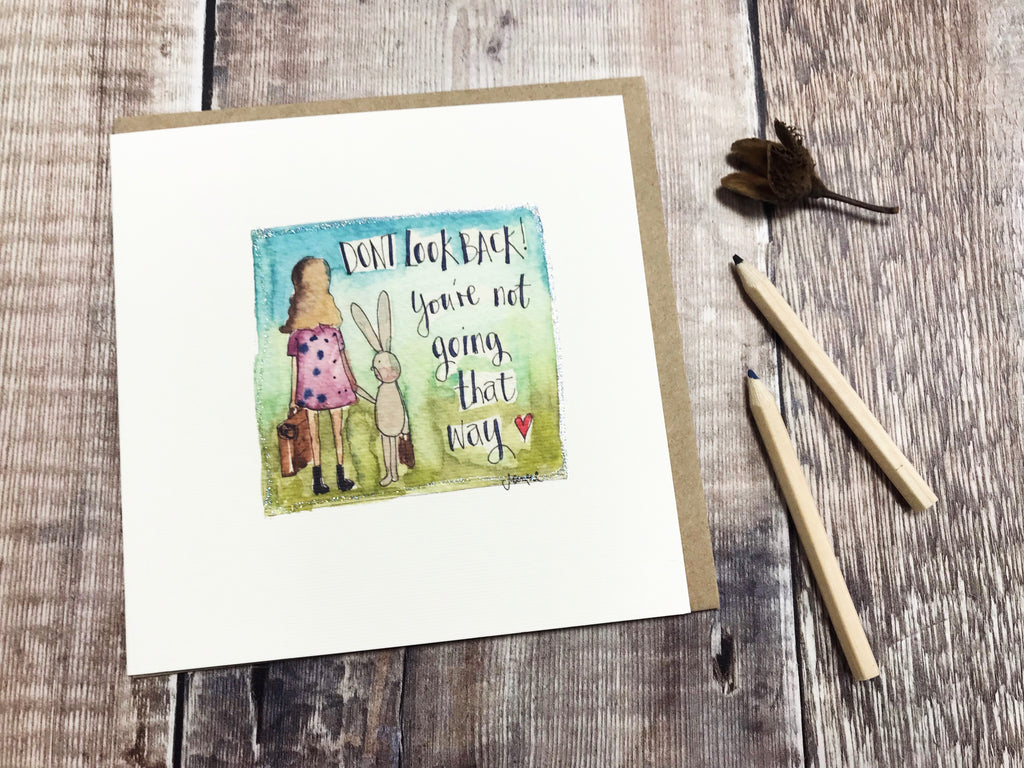 """Don't Look Back"" Card - Personalised"