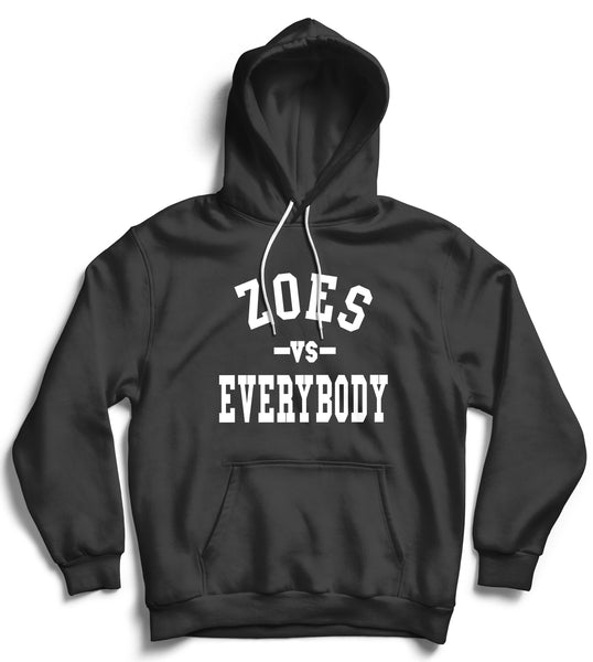 Zoes Vs Everybody