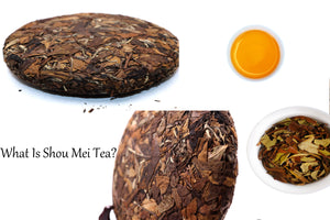 Do you know Shou Mei Tea?