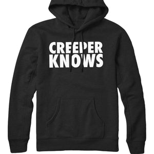 Creeper Knows Hoodie