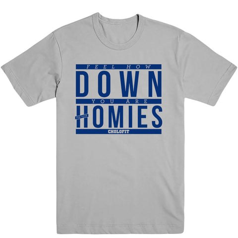 Down For Your Homies Men's Tee
