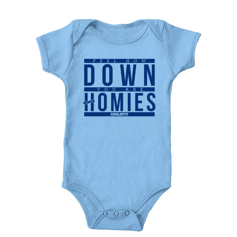 Down For Your Homies Onesie