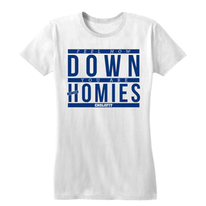 Down For Your Homies Women's Tee