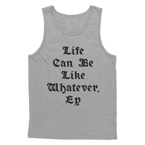 Life Can Be Tank Top
