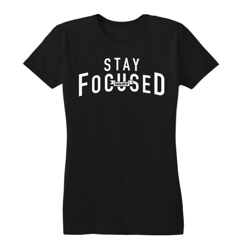 Stay Focused Women's Tee