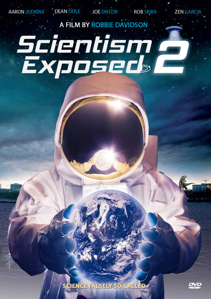 Scientism Exposed 2 DVD