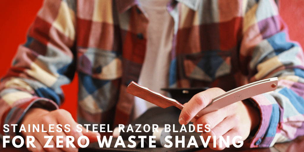 Stainless Steel Razor Blades For Zero Waste Shaving