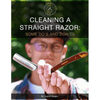 Cleaning a Straight Razor Some Do's and Don'ts