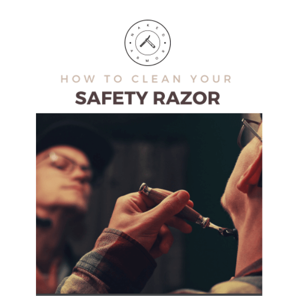 How To Clean Your Safety Razor