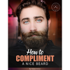 How to Compliment a Nice Beard
