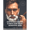 Why A Wet Shave Is Best For Your Sensitive Skin?