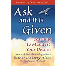Abraham-Hicks, Ask and it is Given, Jerry and Esther Hicks