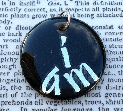 """I AM"" Not My Illusions Pendant"