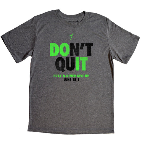 Don't Quit Mens Active T-Shirt
