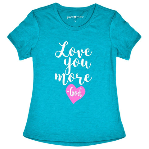 Love You More Adult T-Shirt