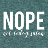 NOPE Not Today Satan Adult T-Shirt