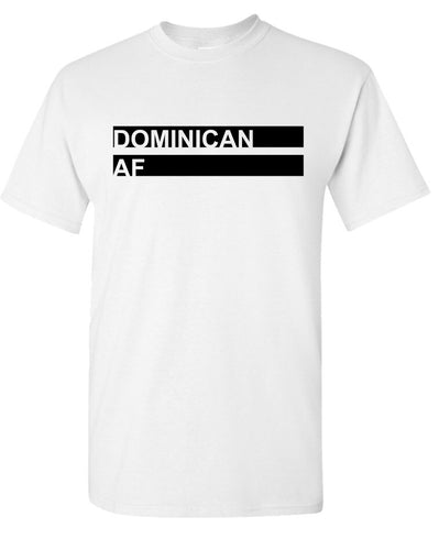 Dominican AF T-Shirt White