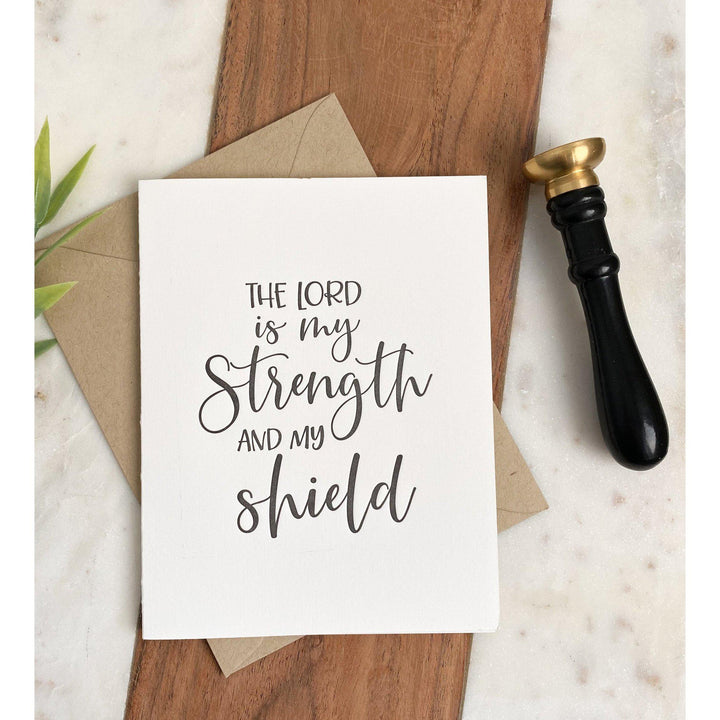 The Lord is My Strength | Greeting Card
