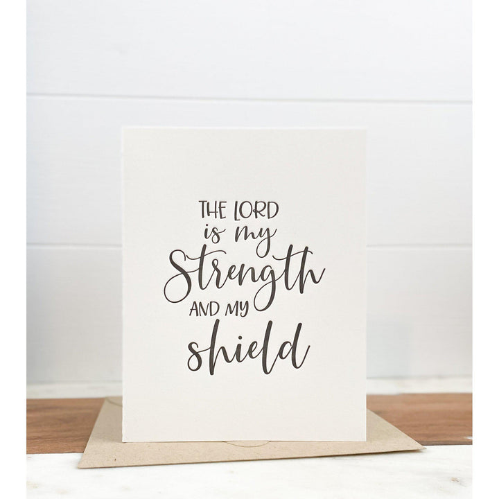The Lord is my Strength Note Card