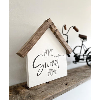 Home Sweet Home Shelf Sign