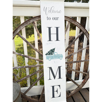 Welcome to Our Home Christmas Holiday Wood Sign