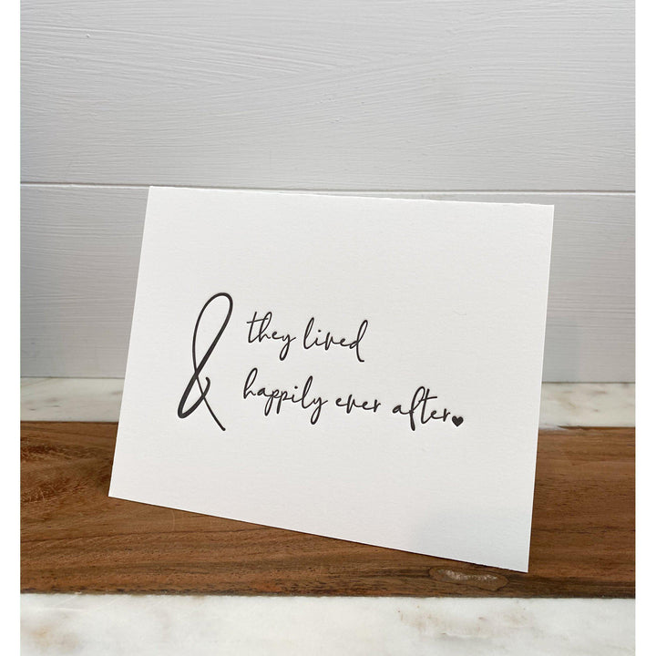 Letterpress Greeting Card, and They Lived Happily ever After