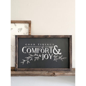 Comfort and Joy Wood Sign