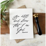 Be Still And Know | Greeting Card
