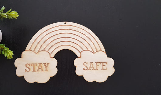 STAY SAFE RAINBOW - Craft Me Pretty (CMP Lasercraft - Perth Laser cutting)