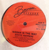 "Exotic Rapper Nissan Is The Way 12"" Single 33Rpm Vinyl Brofeel Records Sealed"