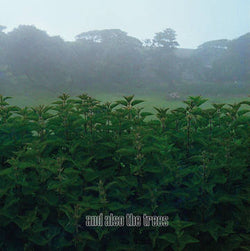 And Also the Trees - S/T LP RSD 2020