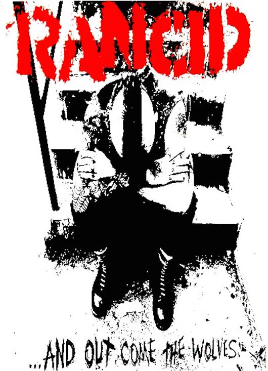 Rancid - And Out Come the Wolves Poster 24