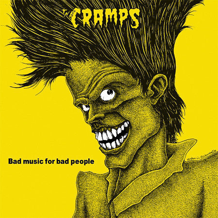 Cramps, The - Bad Music For Bad People LP