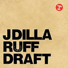 J Dilla - Ruff Draft Double LP