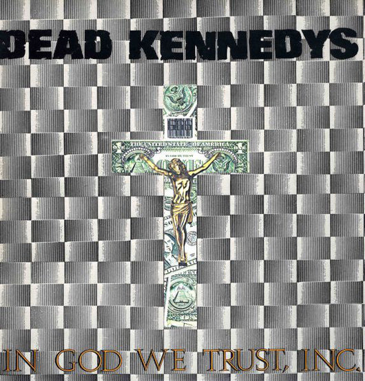 Dead Kennedys - In God We Trust Inc LP*