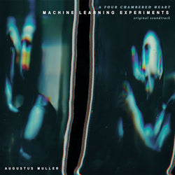 Augustus Muller (Boy Harsher) - Machine Learning Experiments LP