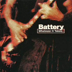 Battery - Whatever It Takes LP