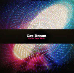 Gap Dream - Shine Your Light LP*