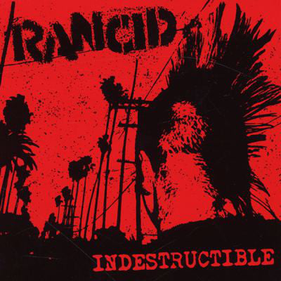 Rancid - Indestructible LP*