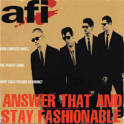 AFI - Answer That and Stay Fashionable LP*