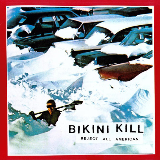 Bikini Kill - Reject All Americans LP*