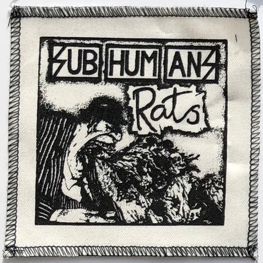 Subhumans - Rats Silk Screened Patch