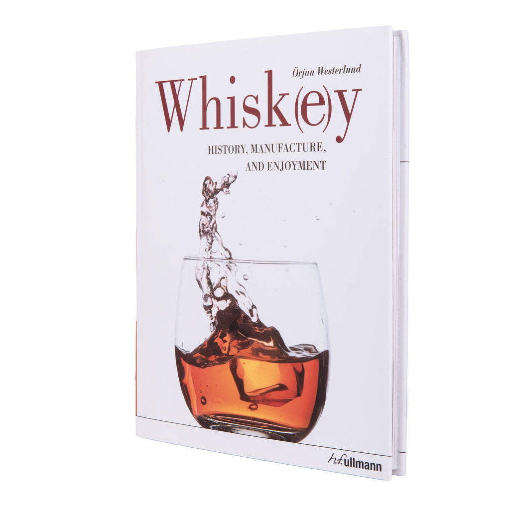 Whisk(e)y: History, Manufacture and Enjoyment