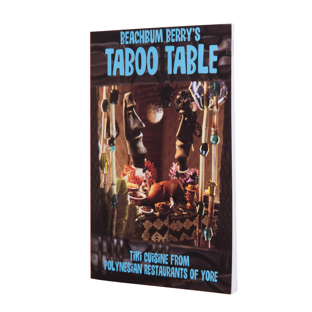 Beachbum Berry's Taboo Table