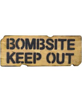 Bombsite Keep Out SignNORTHVIVOR