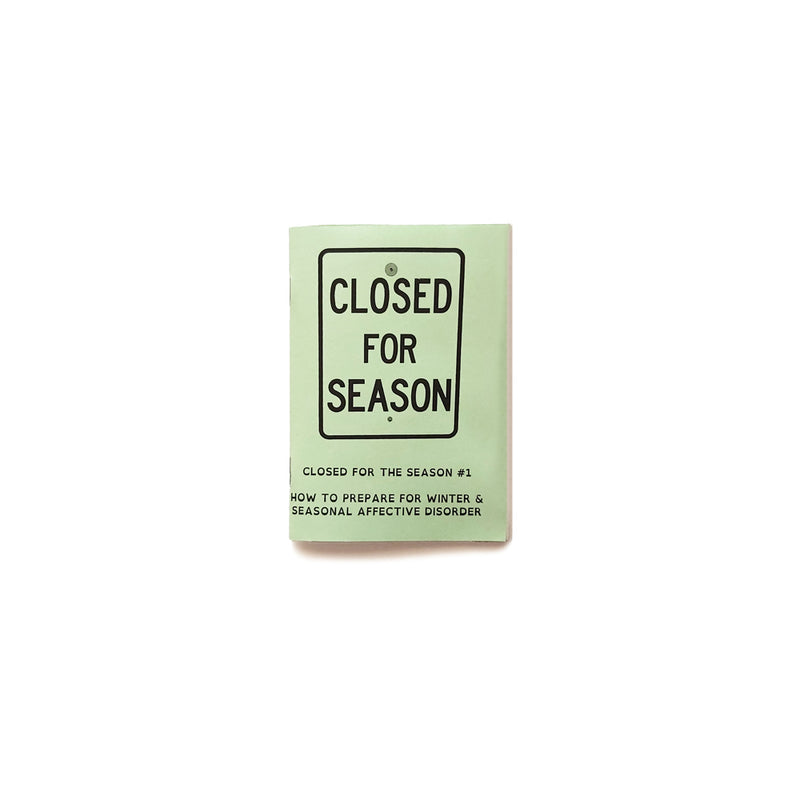 Closed for the Season #1 A6 Zine
