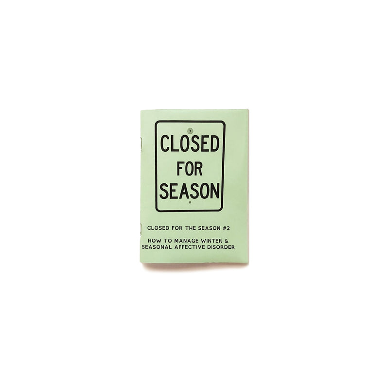 Closed for the Season #2 A6 Zine