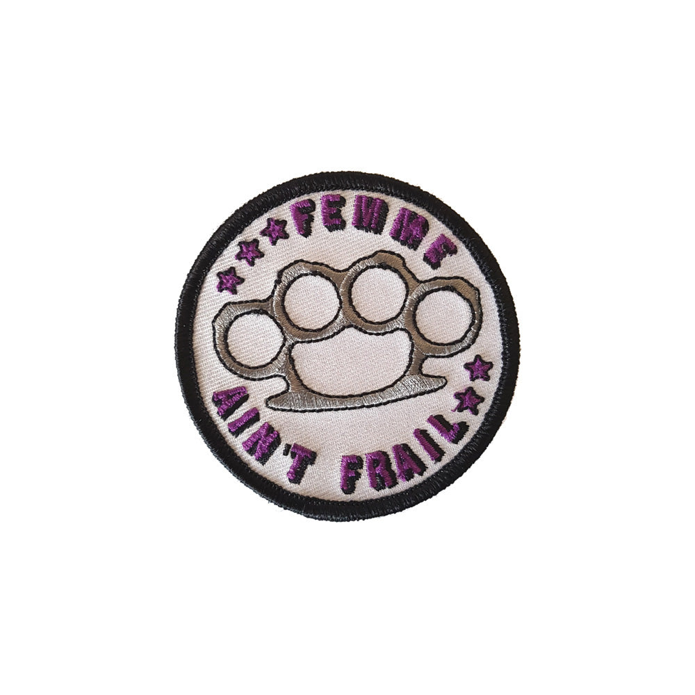 Femme Ain't Frail Embroidered Patch (Purple Variant)