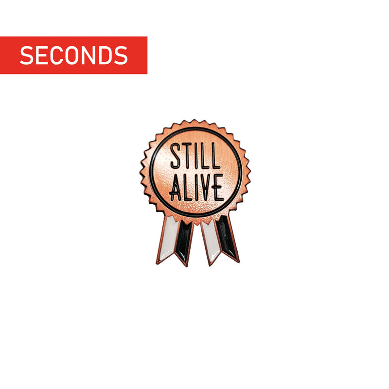 Still Alive Enamel Pin (Copper)
